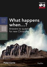 Image for What Happens When?  Answers to Questions for New Christians