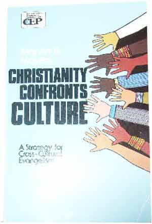 Image for Christianity Confronts Culture  A Strategy for Cross-Cultural Evangelism