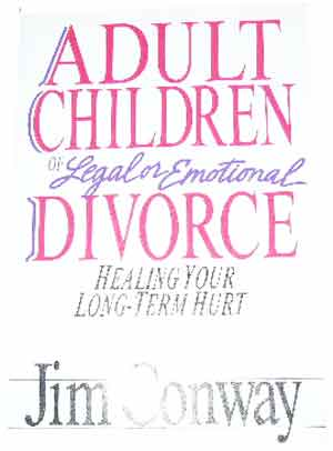 Image for Adult Children of Legal Emotional Divorce  Healing your long-term hurt