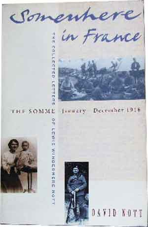 Image for Somewhere in France The Collected Letters of Lewis Windermere Nott January - December 1916.