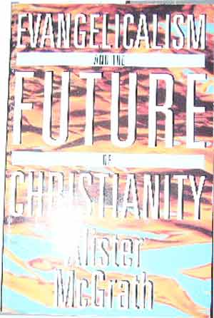 Image for Evangelism and the Future of Christianity.