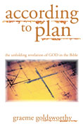 Image for According To Plan  The Unfolding Revelation of God in the Bible