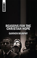 Image for Reasons for the Christian Hope.