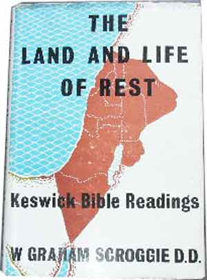 Image for The Land and Life of Rest  Canaan and the Heavenlies