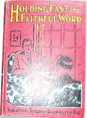 Image for Holding Fast the Faithful Word  Sound Doctrine from the Word of God for Christian Workers and Students