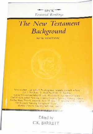 Image for The New Testament Background Selected Documents (revised Edition).