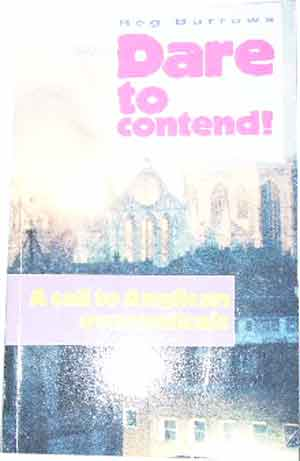 Image for Dare To Contend  A Call to Anglical evangelical 1990