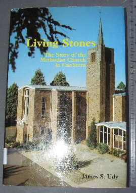 Image for Living Stones  The Story of the Methodist Church in Canberra