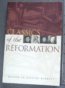 Image for Classics of the Reformation.