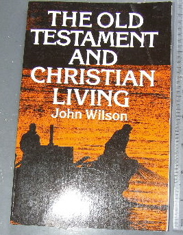 Image for The Old Testament And Christian Living.