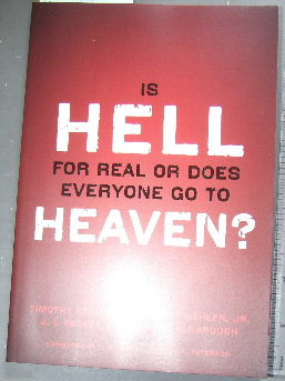 Image for Is Hell for Real or Does Everyone go to Heaven?