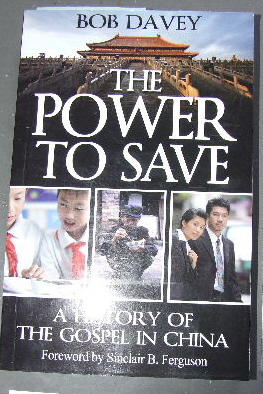 Image for The Power to Save  A History of The Gospel in China