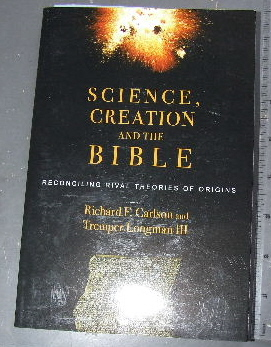 Image for Science, Creation and the Bible  Reconciling Rival Theories of Origins