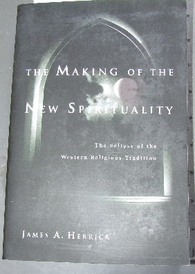 Image for The Making of the New Spirituality  The Eclipse of the Western Religious Tradition