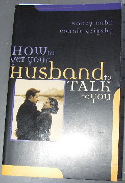 Image for How to get your Husband to Talk to You.