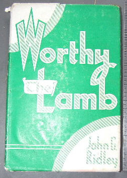 Image for Worthy the Lamb.