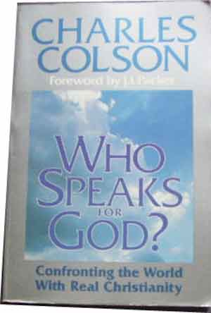 Image for Who Speaks for God?  Confronting the World with Real Christianity