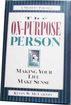Image for The On-Purpose Person  Making your life make sense