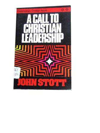 Image for A Call to Christian Leadership  Contemporary Christian Issues