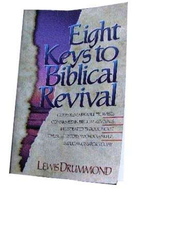 Image for Eight Keys to Biblical Revival.