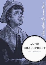 Image for Anne Bradstreet   ( Christian Encounters )