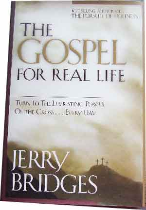 Image for The Gospel for Real Life  Turn to the Liberating Power of the Cross ...Every Day With Study Guide