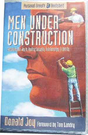 Image for Men Under Construction.