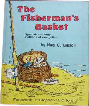 Image for The Fisherman's Basket  Open Air and Other Methods of Evangelism