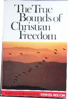 Image for The True Bounds of Christian Freedom.