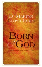 Image for Born of God: Sermons from John, Chapter One.