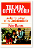 Image for Milk of the Word  An Introduction to the Christian Faith