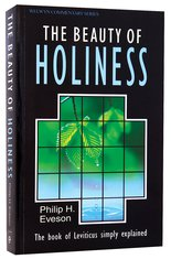 Image for The Beauty of Holiness: The Book of Leviticus Simply Explained  (Welwyn Commentary Series)