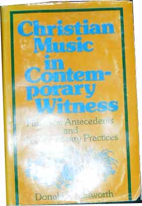 Image for Christian Music in Contemporary Witness  Historical Antecedents and Contemporary Practices