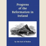 Image for The Progress of the Reformation in Ireland.