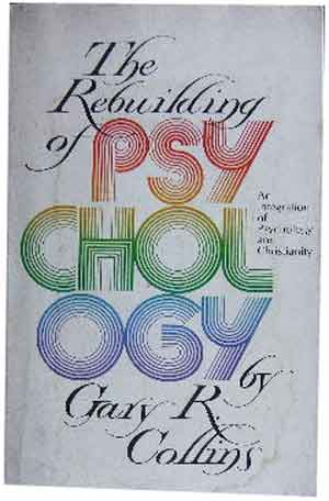 Image for The Rebuilding of Psychology  An Integration of Psychology and Christianity