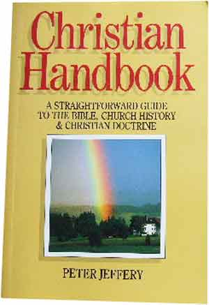Image for Christian Handbook  A Straightfoward Guide to the Bible, Church History & Christian Doctrine