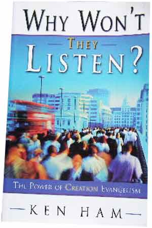 Image for Why Won't They Listen?  The Power of Creation Evangelism