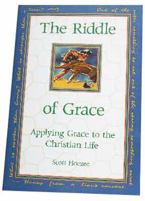 Image for The Riddle of Grace  Applying Grace to the Christian Life