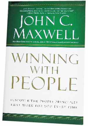 Image for Winning with People  Discover the People Principles That Work for You Every Time