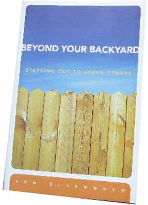 Image for Beyond Your Backyard  Stepping Out to Serve Others