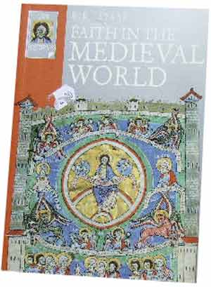 Image for Faith in the Medieval World (Lion Histories).