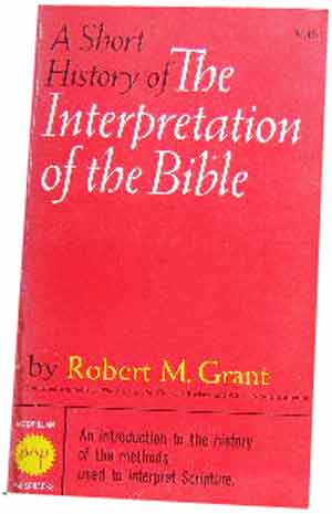 Image for A Short History of the Interpretation of the Bible.