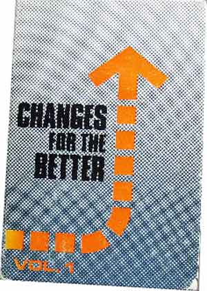 Image for Changes For The Better. Volume 1.