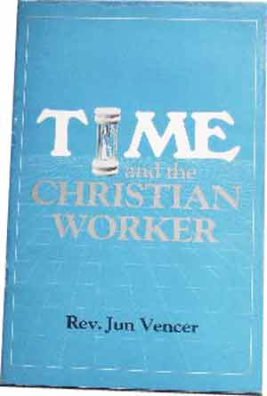 Image for Time and the Christian Worker  A Christian Perspective on Time Management
