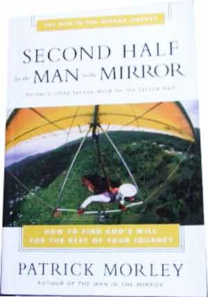 Image for Second Half for the Man in the Mirror  How to Find God's Will for the Rest of your Journey