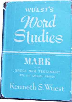 Image for Mark in the Greek New Testament  (Wuerst's Word Studies)