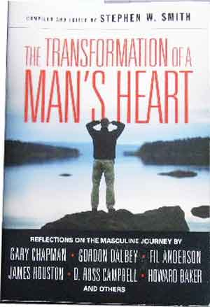 Image for The Transformation of a Man's Heart  Reflections on the Masculine Journey