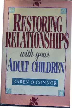 Image for Restoring Relationships with your Adult Children.