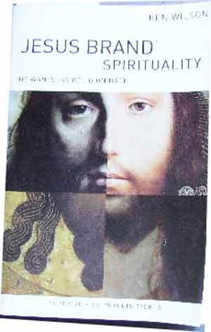 Image for Jesus Brand Spirituality  He Wants His Religion Back
