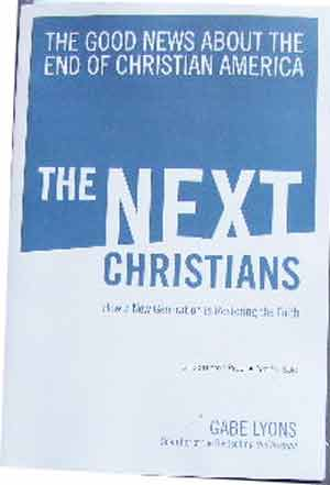 Image for The Next Christians  The Good News About the End of Christian America